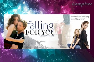 Falling For You by Jen733 aka GreenEyedGirl17 ~ Complete